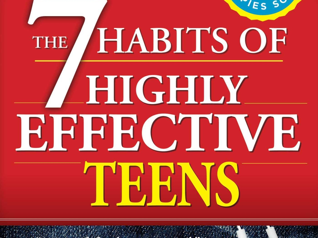 The 7 Habits of Highly Successful Teens